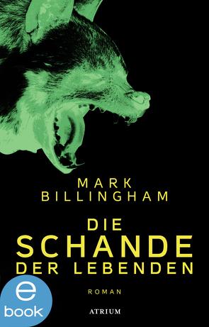 Die Schande der Lebenden von Billingham,  Mark