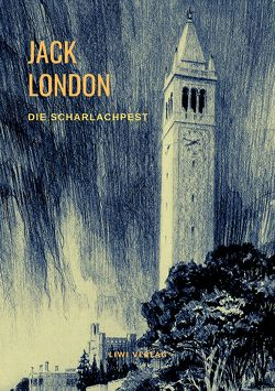 Die Scharlachpest und andere Erzählungen von London,  Jack