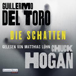 Die Schatten von Del Toro,  Guillermo, Hogan,  Chuck, Kurz,  Kristof, Lühn,  Matthias