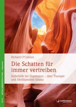Die Schatten für immer vertreiben von O´Connor,  Richard, Trunk,  Christoph