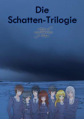 Die Schatten-Trilogie von Weyers,  Marcel