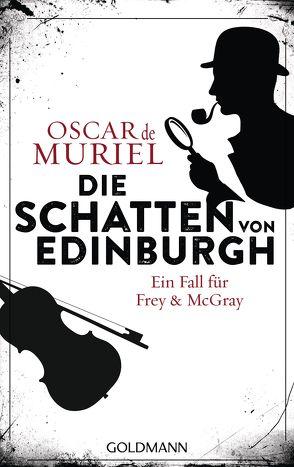 Die Schatten von Edinburgh von Beyer,  Peter, Muriel,  Oscar de