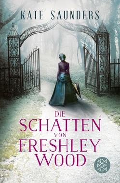 Die Schatten von Freshley Wood von Saunders,  Kate