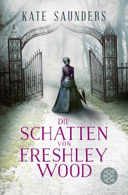 Die Schatten von Freshley Wood von Hahn,  Annette, Saunders,  Kate