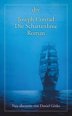 Die Schattenlinie von Conrad,  Joseph, Göske,  Daniel