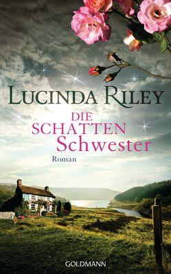 Die Schattenschwester von Hauser,  Sonja, Riley,  Lucinda
