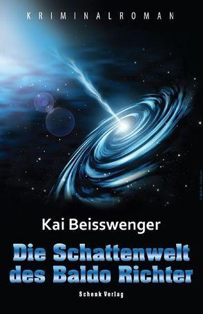 Die Schattenwelt des Baldo Richter von Kai,  Beisswenger