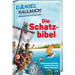 Die Schatzbibel von Daniel,  Kallauch, Geist,  Victor