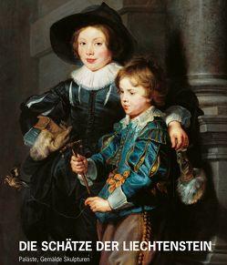 Die Schätze des Hauses Liechtenstein von Kräftner,  Johann