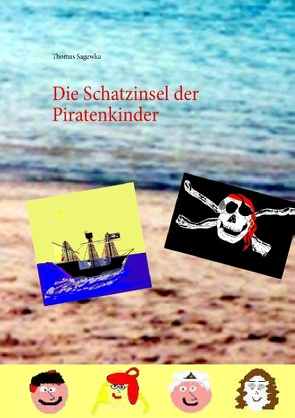 Die Schatzinsel der Piratenkinder von Sagewka,  Thomas
