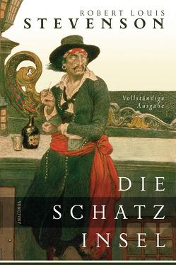 Die Schatzinsel – Vollständige Ausgabe von Conrad,  Heinrich, Stevenson,  Robert Louis
