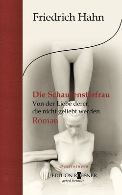 Die Schaufensterfrau von Hahn,  Friedrich