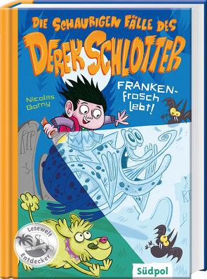 Die schaurigen Fälle des Derek Schlotter – FRANKENfrosch lebt! von Beck,  Benedikt, Gorny,  Nicolas
