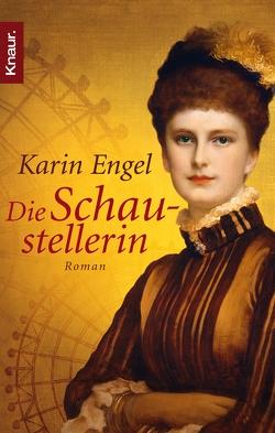 Die Schaustellerin von Engel,  Karin