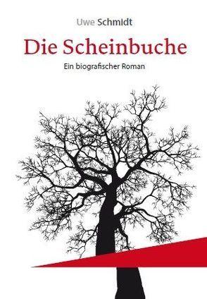 Die Scheinbuche von Schmidt,  Uwe