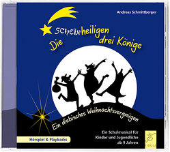 Die scheinheiligen drei Könige von Schmittberger,  Andreas