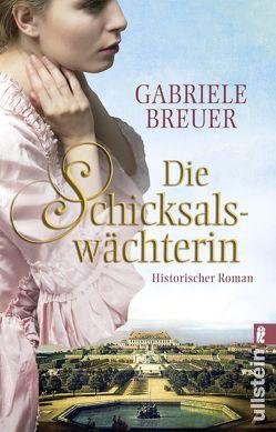 Die Schicksalswächterin von Breuer,  Gabriele