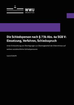 Die Schiedsperson nach § 73b Abs. 4a SGB V: Einsetzung, Verfahren, Schiedsspruch von Eckerth,  Laura