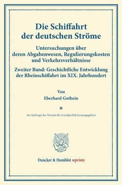 Die Schiffahrt der deutschen Ströme. von Gothein,  Eberhard