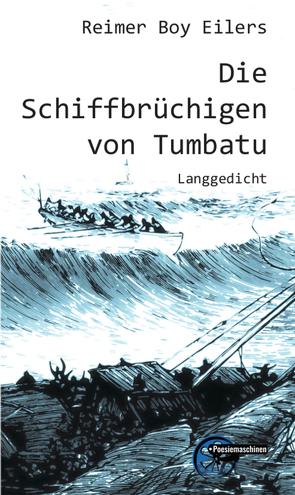 Die Schiffbrüchigen von Tumbatu von Eilers,  Reimer Boy