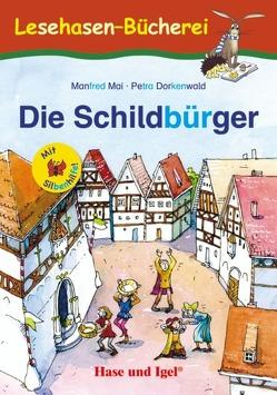 Die Schildbürger / Silbenhilfe von Dorkenwald,  Petra, Mai,  Manfred