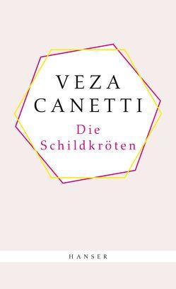 Die Schildkröten von Canetti,  Veza