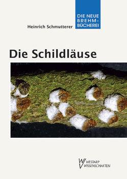 Die Schildläuse und ihre natürlichen Antagonisten – Coccina von Moritz,  Gerald, Schmutterer,  Heinrich