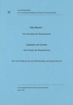 Die Schinkelsche Bauakademie von Blauert,  Elke