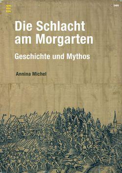 Die Schlacht am Morgarten von Michel,  Annina