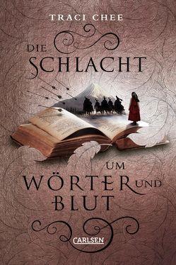 Die Schlacht um Wörter und Blut (Das Buch von Kelanna 3) von Chee,  Traci, Hachmeister,  Sylke