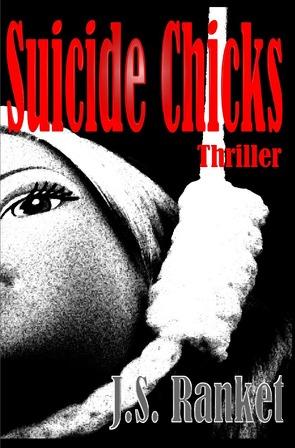 Die Schlächterin / Suicide Chicks von Ranket,  J.S.