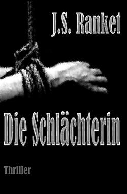 Die Schlächterin von Ranket,  J.S.