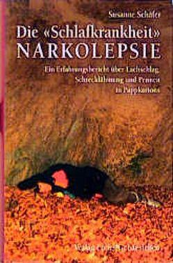 """Die """"Schlafkrankheit"""" Narkolepsie von Mayer,  Geert, Schäfer,  Susanne"""