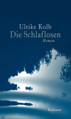 Die Schlaflosen von Kolb,  Ulrike