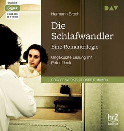 Die Schlafwandler. Eine Romantrilogie von Hermann,  Broch, Lieck,  Peter