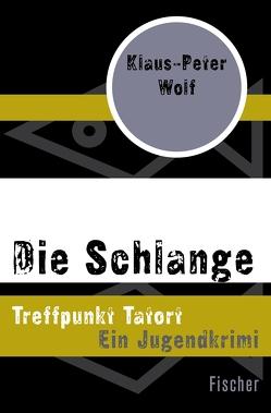 Die Schlange von Wolf,  Klaus-Peter