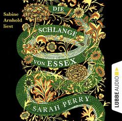 Die Schlange von Essex von Arnhold,  Sabine, Perry,  Sarah