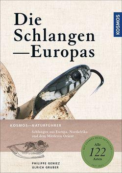 Die Schlangen Europas von Geniez,  Philippe, Gruber,  Ulrich