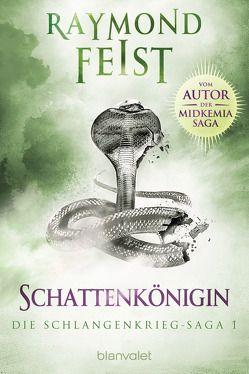 Die Schlangenkrieg-Saga 1 von Feist,  Raymond, Gerold,  Susanne