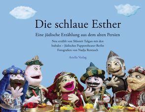 Die schlaue Esther von Rentsch,  Nadja, Tulgan,  Shlomit