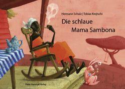 Die schlaue Mama Sambona von Krejtschi,  Tobias, Schulz,  Hermann