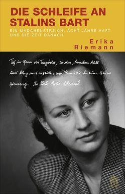 Die Schleife an Stalins Bart von Riemann,  Erika
