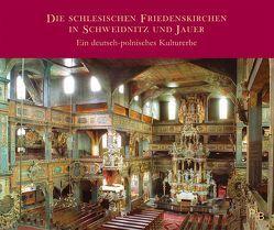Die schlesischen Friedenskirchen in Schweidnitz und Jauer von Caspary,  Hans, Tomaszewski,  Andrzej