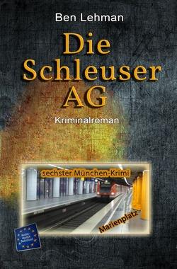 Die Schleuser AG von Lehman,  Ben