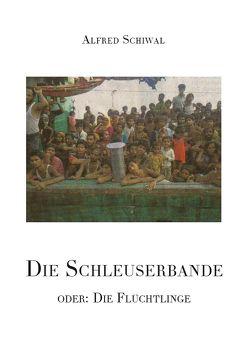 Die Schleuserbande von Schiwal,  Alfred