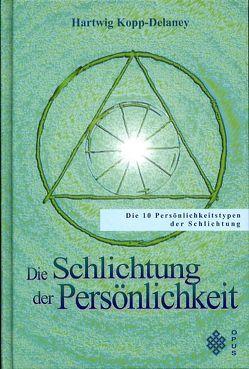 Die Schlichtung der Persönlichkeit von Kopp-Delaney,  Hartwig, Maiwald,  Reinhard
