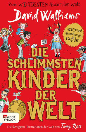 Die schlimmsten Kinder der Welt von Münch,  Bettina, Ross,  Tony, Walliams,  David