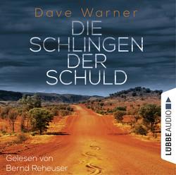 Die Schlingen der Schuld von Hanowell,  Dr. Holger, Reheuser,  Bernd, Warner,  Dave