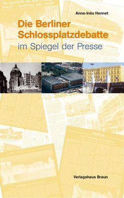 Die Schlossplatzdebatte von Hennet,  Anna I