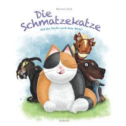 Die Schmatzekatze auf der Suche nach dem Miau von Zach,  Bastian